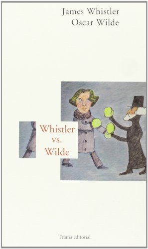 Whistler Vs. Wilde (Largo Recorrido)