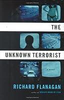 The Unknown Terrorist: A Novel