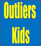 img - for Outliers Kids: How to Raise Extraordinary Children book / textbook / text book