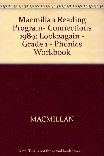 Macmillan Reading Program- Connections 1989: Look2again - Grade 1 - Phonics Workbook