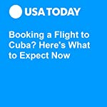 Booking a Flight to Cuba? Here's What to Expect Now | Seth Miller