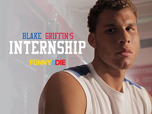 Blake Griffin's Internship - Season 1