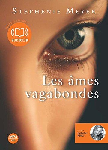 Les âmes vagabondes / Stephenie Meyer | Meyer, Stephenie (1973-...). Auteur