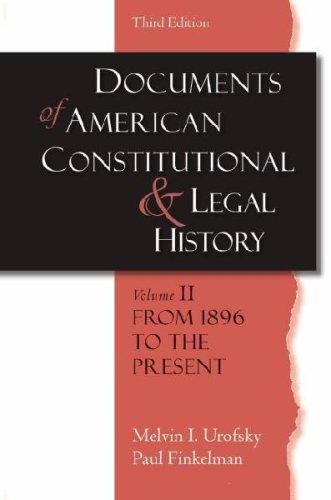Documents of American Constitutional And Legal History,...