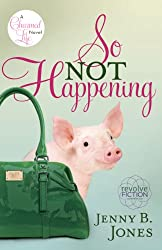 So Not Happening (The Charmed Life Book 1) (English Edition)