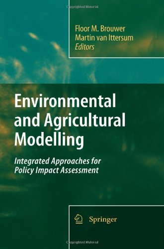 Environmental And Agricultural Modelling:: Integrated Approaches For Policy Impact Assessment