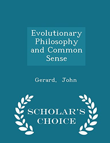 Evolutionary Philosophy and Common Sense - Scholar's Choice Edition