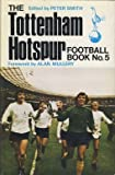 The Tottenham Hotspur Football, Book No. 5