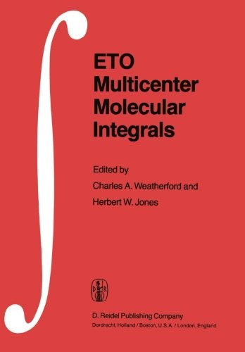 eto-multicenter-molecular-integrals-proceedings-of-the-first-international-conference-held-at-florid