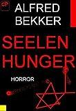 Seelenhunger (Horror-Roman) GÜNSTIG