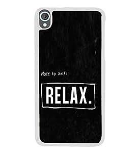 Relax 2D Hard Polycarbonate Designer Back Case Cover for HTC Desire 820 :: HTC Desire 820 Dual Sim :: HTC Desire 820S Dual Sim :: HTC Desire 820q Dual Sim :: HTC Desire 820G+ Dual Sim
