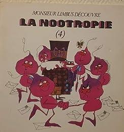 Monsieur Limbus découvre la nootropie, volume 4 [ucepha-ubc]