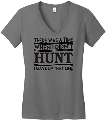 There Was A Time I Didn'T Hunt I Gave Up That Life Juniors V-Neck Large Grey