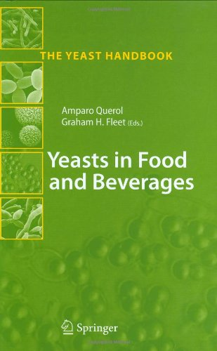 Yeasts in Food and Beverages (The Yeast Handbook)