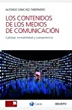 img - for Los contenidos de los medios de comunicaci n book / textbook / text book