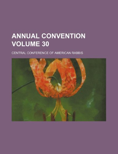 Annual convention Volume 30