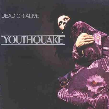 Dead Or Alive - Youthquake [UK-Import] - Zortam Music