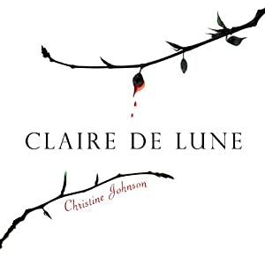 Claire De Lune | [Christine Johnson]
