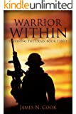 Warrior Within (Surviving the Dead Book 3)