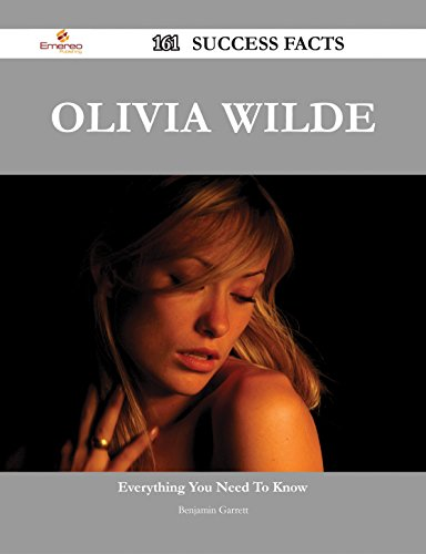 Olivia Wilde 161 Success Facts - Everything you need to know about Olivia Wilde