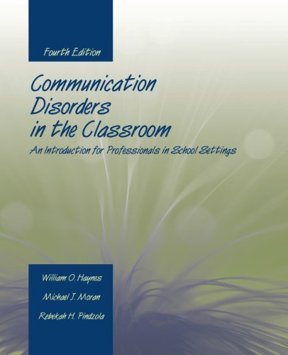 Communication Disorders In The Classroom: An Introduction...