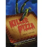 KILLER PIZZA BY Taylor, Greg(Author)Paperback