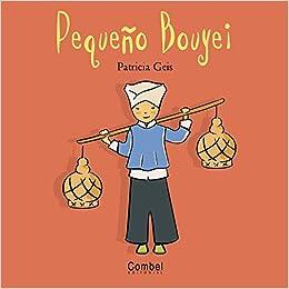 Pequeno Bouyei (Ninos y ninas del mundo series) Hardcover – November