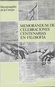 Memorandum de celebraciones centenarias en filosofia (Spanish Edition