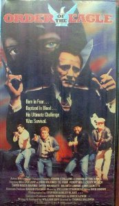 Order of the Eagle [VHS]