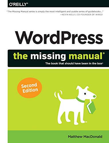WordPress The Missing Manual (Missing Manuals) [MacDonald, Matthew] (Tapa Blanda)