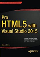 Pro HTML5 with Visual Studio 2015 Front Cover