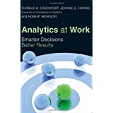 Analytics at Work: Smarter Decisions, Better Results ~ Thomas H. Davenport