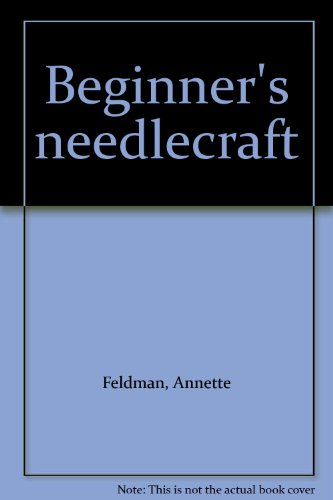 Beginner's needlecraft PDF