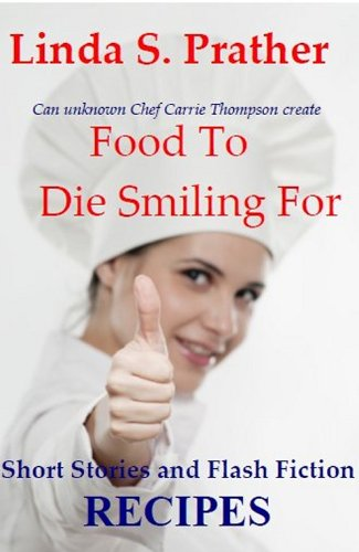 Food To Die Smiling For cover