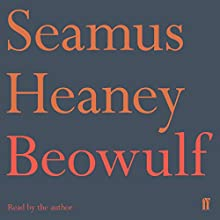 Beowulf: A New Translation (       ABRIDGED) by Seamus Heaney Narrated by Seamus Heaney