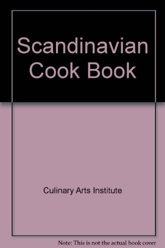 Scandinavian Cookbook (Adventures in cooking series) by Culinary Arts Institute