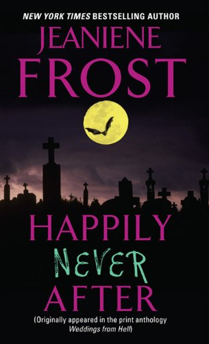 Amazon.com: Happily Never After eBook: Jeaniene Frost: Kindle Store