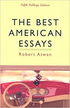 the best american essays 2012 review American essay writers and customers who buy essay model services are more ready than great writing according to best practices editorial review free.