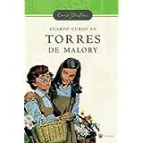 Cuarto curso en torres de malory (n.E) (Serie Torres De Malory)