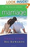 Marriage: Small Steps, Big Rewards