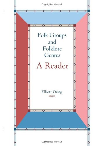 Folk Groups And Folklore Genres Reader: A Reader