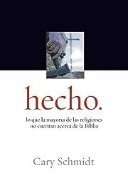 Hecho: lo que la mayoría de las religiones no cuentan acerca de la Biblia (Spanish Edition)