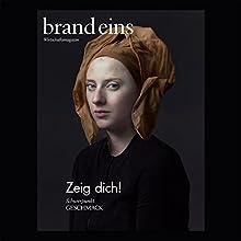 brand eins audio: Geschmack Audiomagazin von  brand eins Gesprochen von: Nina Schürmann, Petra Simon-Weiser, Michael Bideller, Oliver Nobis