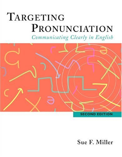 Targeting Pronunciation: Communicating Clearly in...