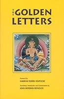 Golden Letters: The Three Statements Of Garab Dorje, First Dzogchen Master