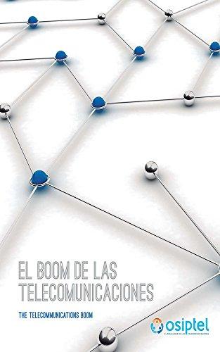 El Boom de las Telecomunicaciones: Edición Bilingüe