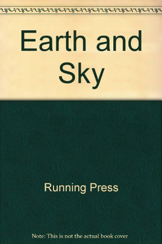 Earth and Sky: A Journal of Natural Inspiration, With Quotations and Illustrations