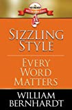 Sizzling Style: Every Word Matters (Red Sneaker Writers Book Series)
