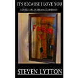 It's Because I Love Youby Steven Lytton