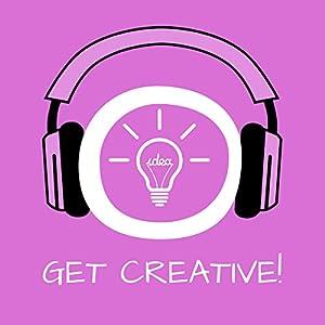 Get Creative! Kreativität steigern mit Hypnose Hörbuch